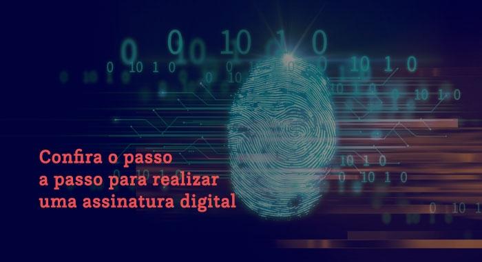 Confira o passo a passo para realizar assinatura de documentos através de certificado digital