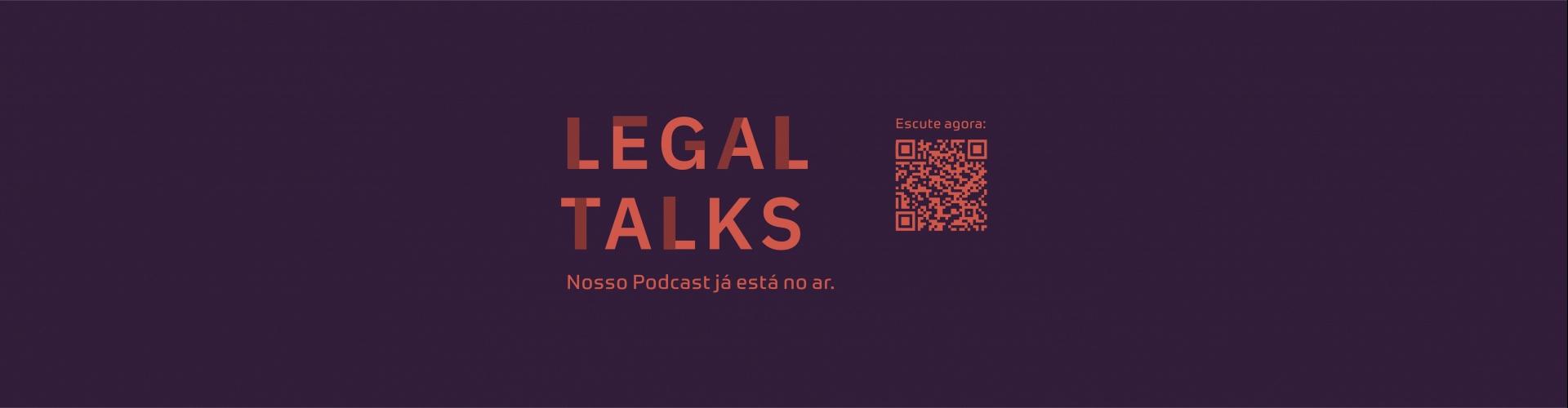 O Legal Talks, podcast de Queiroz Cavalcanti Advocacia, já está no ar!